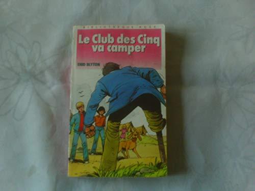 9782010149863: Le Club des Cinq va camper (Bibliothèque rose)