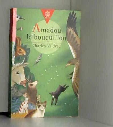 9782010150043: AMADOU LE BOUQUILLON