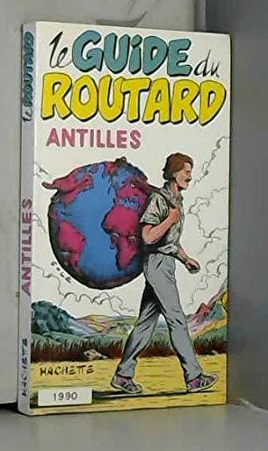 9782010150067: Antilles 1990 Le guide du routard