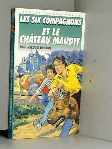 9782010150869: LES SIX COMPAGNONS ET LE CHATEAU MAUDIT