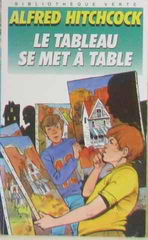 9782010150906: Le Tableau se met à table (Bibliothèque verte)
