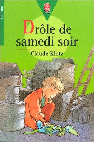 9782010151590: Drôle de samedi soir !. (suivi de) Rue de la Chance. (et de) Le Mois de mai de Monsieur Bobichon