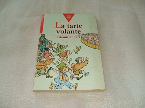 9782010151606: La tarte volante by Rodari, Gianni, Veillon, Béatrice