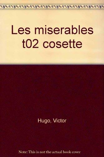 9782010151934: Les Misérables, Tome 2 : Cosette