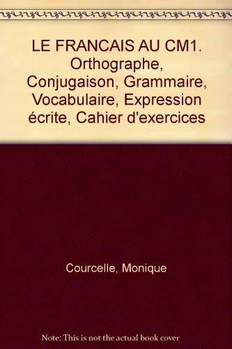 9782010152672: Le français au CM1 (édition 1990)