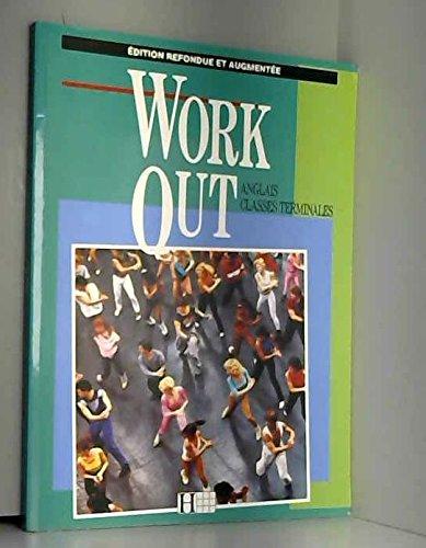 9782010153488: Work out (édition 1990). Anglais, terminale, livre de l'élève
