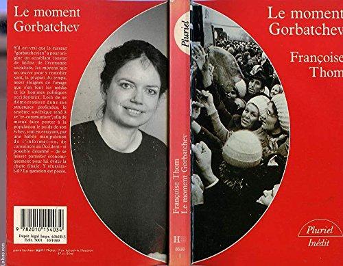 9782010154034: Le moment Gorbatchev (Pluriel)