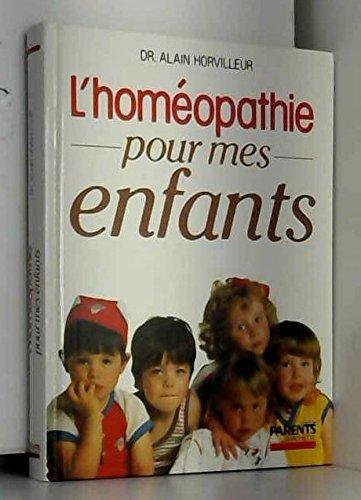 9782010154584: L'homéopathie pour mes enfants