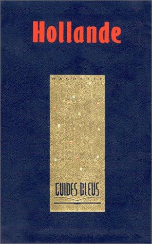 9782010154775: Guides bleus : Hollande