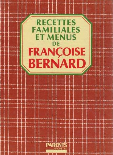 9782010155260: Recettes familiales et menus de Françoise Bernard