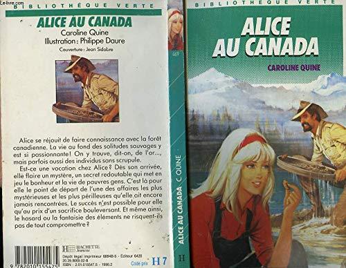 9782010155475: Alice au Canada (La Bibliothèque Verte)