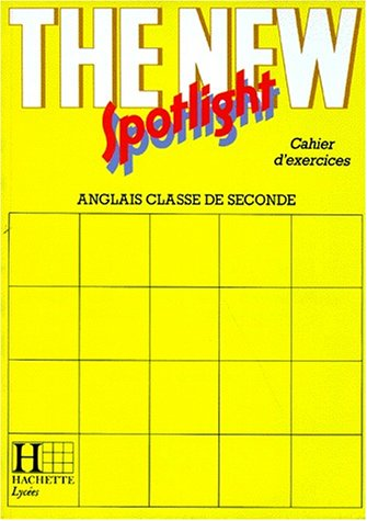 9782010155543: The New Spotlight, 2e cahier d'exercices, �dition 1990