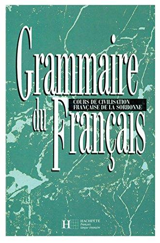 Grammaire du Francais: Cours de Civilisation Francaise: Y. Delatour, D.