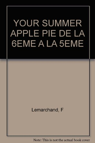 9782010157295: Anglais 6e-5e Your summer Apple Pie
