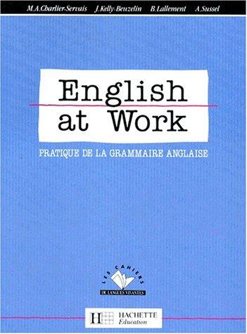 9782010157318: English at work: Pratique de la grammaire anglaise