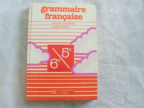 9782010157592: Grammaire française, 6e-5e (édition 1990)