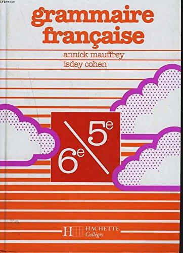 9782010157592 Grammaire Francaise 6e 5e Edition 1990