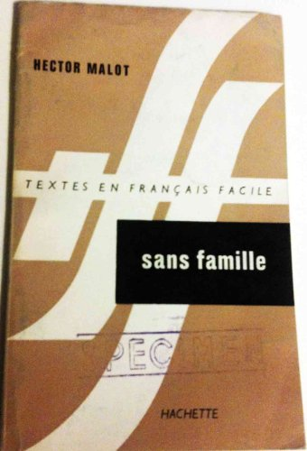 9782010157752: Textes En Francais Facile - Level 2: Malot: Sans Famille (French Edition)