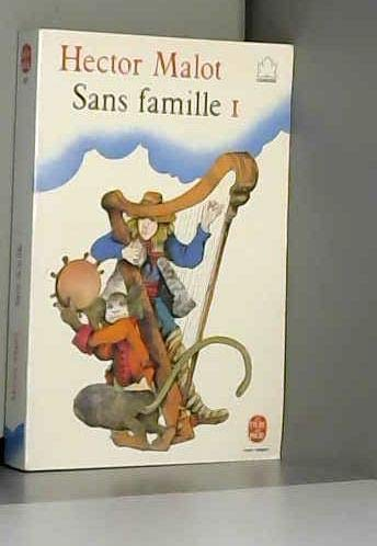 sans famille 1: Malot Hector