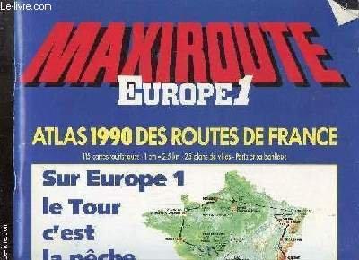 MAXIROUTE - EUROPE 1 - ATLAS 1990: COLLECTIF