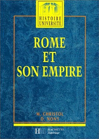 9782010160097: Rome et son empire : Des origines aux invasions barbares, �dition 1997