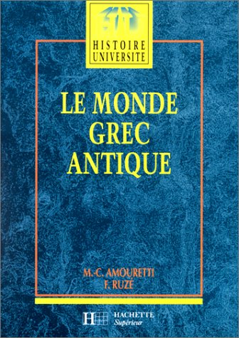 9782010160103: Le Monde grec antique