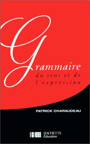 9782010161728: Grammaire du sens et de l'expression (Supérieur)