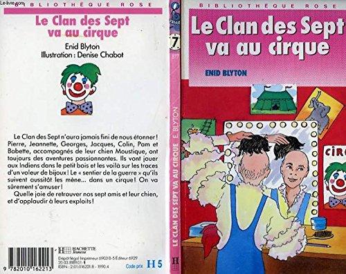 9782010162213: Le clan des sept va au cirque