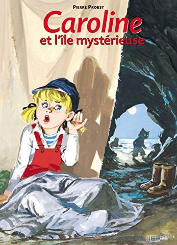 9782010162411: Caroline : Caroline et l'île mystérieuse