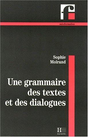 9782010162657: Grammaire des textes et des dialogues