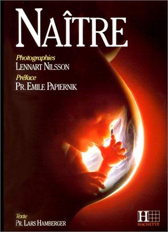 NAÃTRE [Jan 01, 1993] HAMBERGER,LARS and NILSSON,LENNART