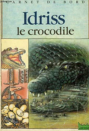 9782010164507: Idriss le crocodile