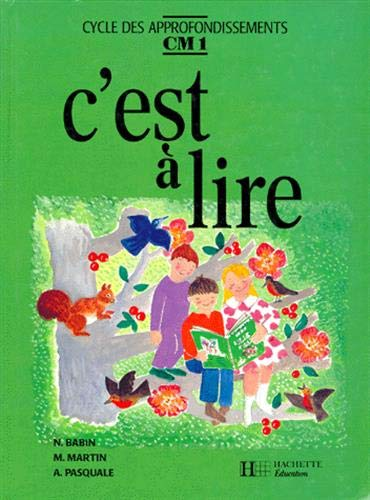 9782010165955: C'est a lire CM1 - livre de l'eleve - ed.1991 (French Edition)