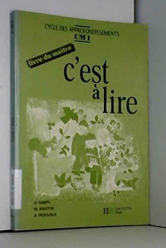 9782010165979: C'est � lire, CM1. Livre du ma�tre