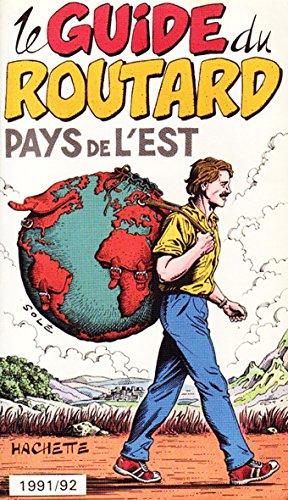 9782010166471: le guide du routard pays de l'est 1991/92