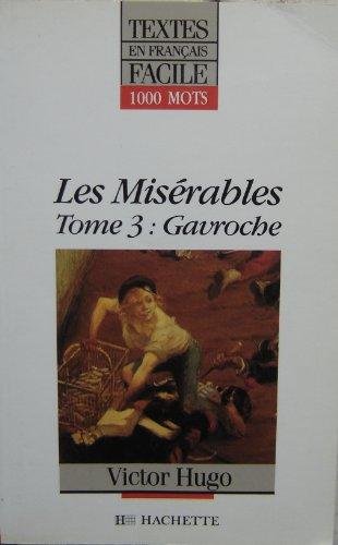 9782010166488: Textes En Francais Facile - Level 2: Hugo: Les Miserables 3 (Gavroche) (Textes en français facile)