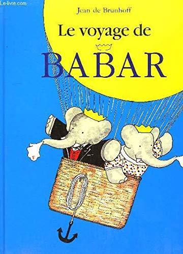 Le voyage de babar 010598: BRUNHOFF, Jean de