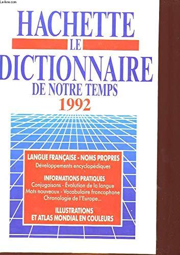 9782010166655: DICTIONNAIRE DE NOTRE TEMPS