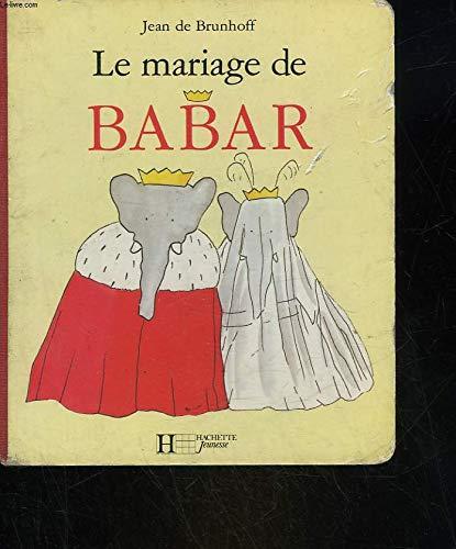 9782010167171: Le Mariage de Babar