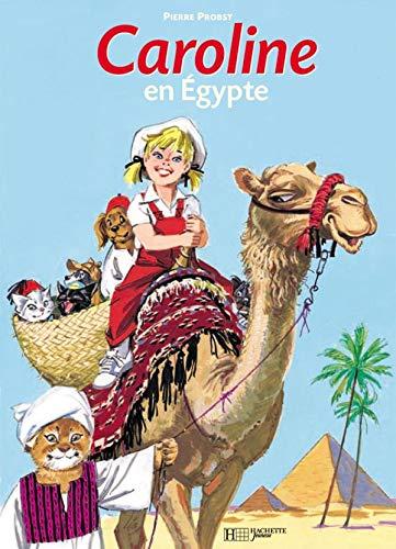 Caroline En Egypte (French Edition): Probst, Pierre