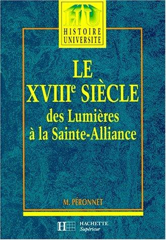 LE XVIIIe SIECLE DES LUMIERES A LA: M. PERONNET
