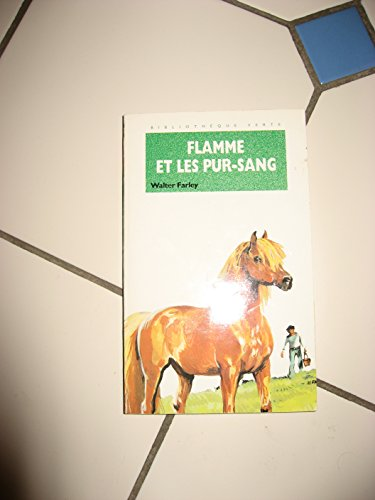 9782010168611: L'étalon noir : Flamme et les purs-sangs. Bibiotheque verte