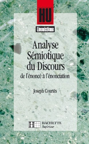 9782010169106: Analyse Semiotique Du Discours (French Edition)