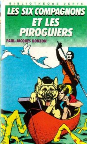 9782010169984: Les Six Compagnons et Les Piroguiers
