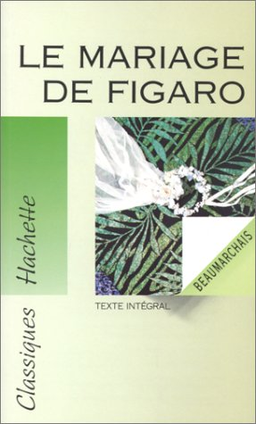 9782010172151: Le Mariage De Figaro (French Edition)