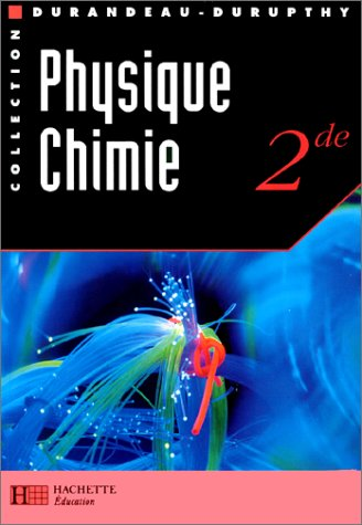 9782010174254: PHYSIQUE CHIMIE 2NDE