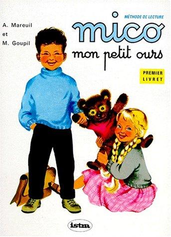 9782010175688: MICO MON PETIT OURS. : Livret 1, Mico et ses amis (Istra Primaire)