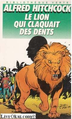 Le lion qui claquait des dents