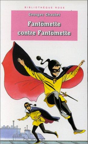 9782010177880: Fantomette contre Fantomette