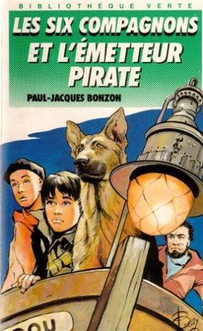 9782010177965: Les six compagnons et l'émetteur pirate